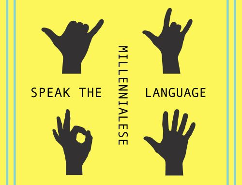 Millennialese: Speak the Language