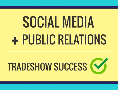 Social Media + Public Relations = Trade Show Success