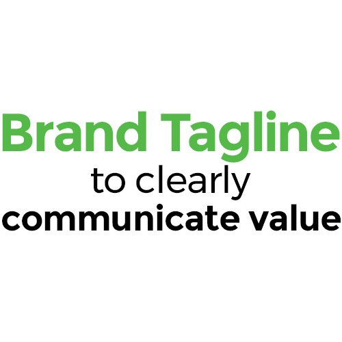 Brand Tagline to clearly communicate value