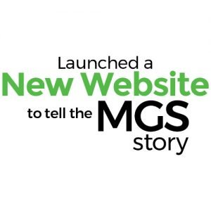 Launched a New Website to tell the MGS story.
