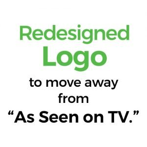 """Redesigned Logo to move away from """"As Seen on TV."""""""