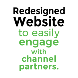 Redesigned Website to easily engage with channel partners