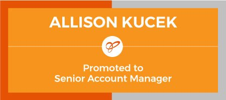 Allison Kucek - Promoted to Senior Account Manager
